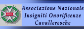 ONORIFICENZA CAVALLERESCA,CAVALIERI,CAVALIERE,Insigniti onorificenze cavalleresche,ONORIFICENZE CAVALLERESCHE