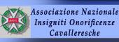 ONORIFICENZA CAVALLERESCA,CAVALIERI,ONORIFICENZE CAVALLERESCHE,Insigniti onorificenze cavalleresche,CAVALIERE